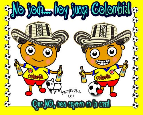 Imágenes de hoy juega mi selección Colombia, no nos esperen en la casa